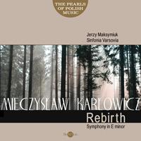 Mieczyslaw Karlowicz Rebirth Symphony.jpg